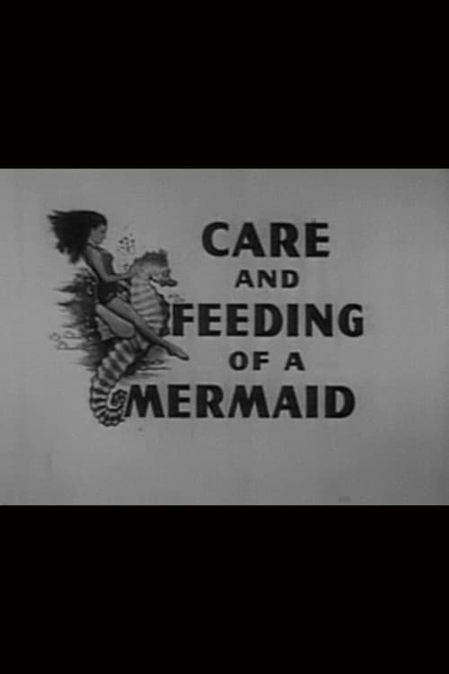 Ver pelicula Care and Feeding of a Mermaid Online