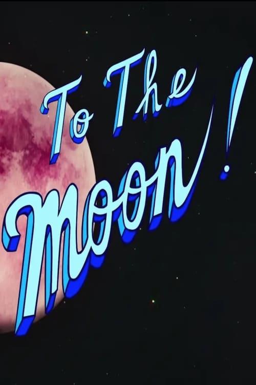 Película To The Moon En Buena Calidad