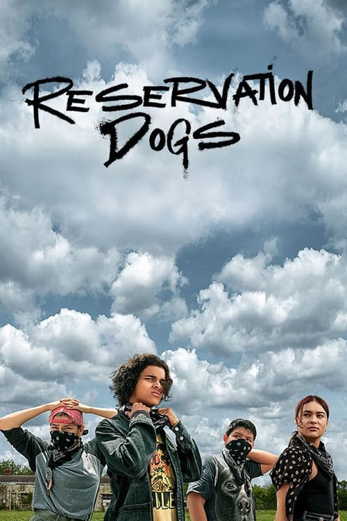 Descargar Reservation Dogs: Temporada 1