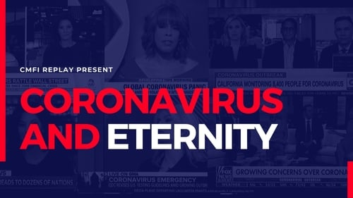 Coronavirus and Eternity