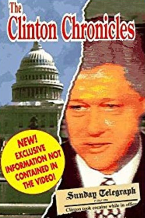 The Clinton Chronicles (1994)