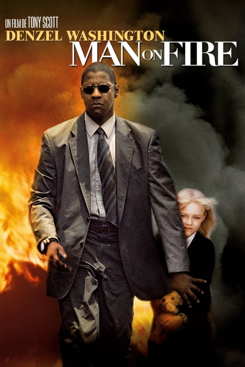 [VF] Man on Fire (2004) streaming Youtube HD