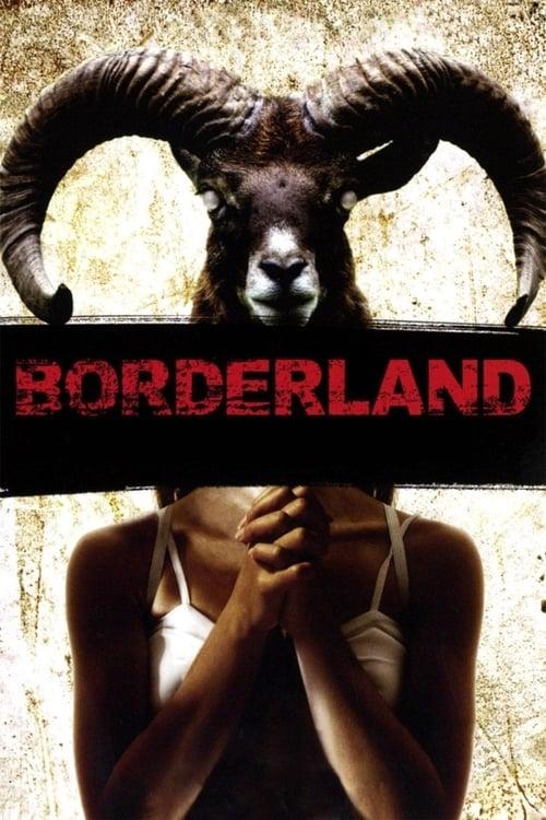 [FR] Borderland (2007) streaming film vf