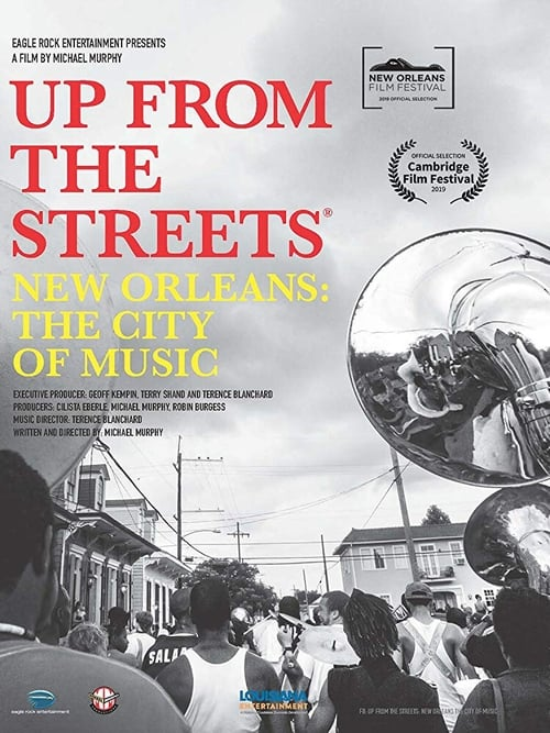 Full Movie! Watch- Up From the Streets - New Orleans: The City of Music Online