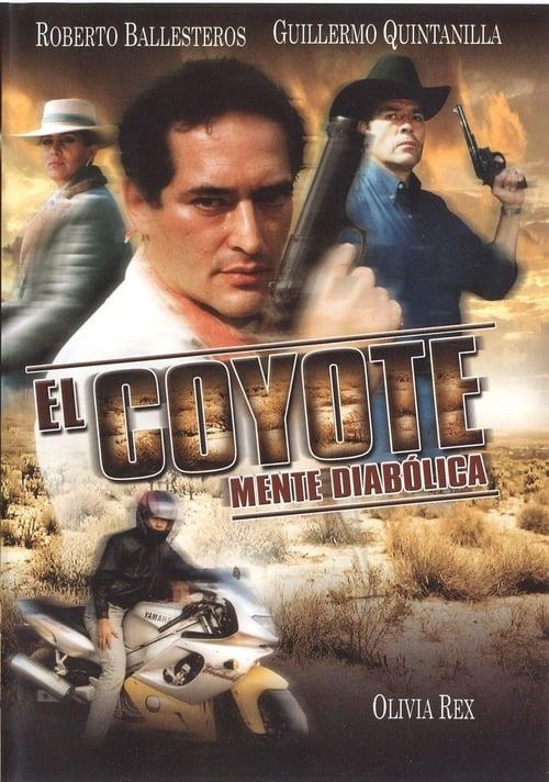 Ver El Coyote Mente Diabolica 1999 Español Película Completa Y Latino
