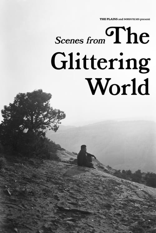 Scenes from the Glittering World