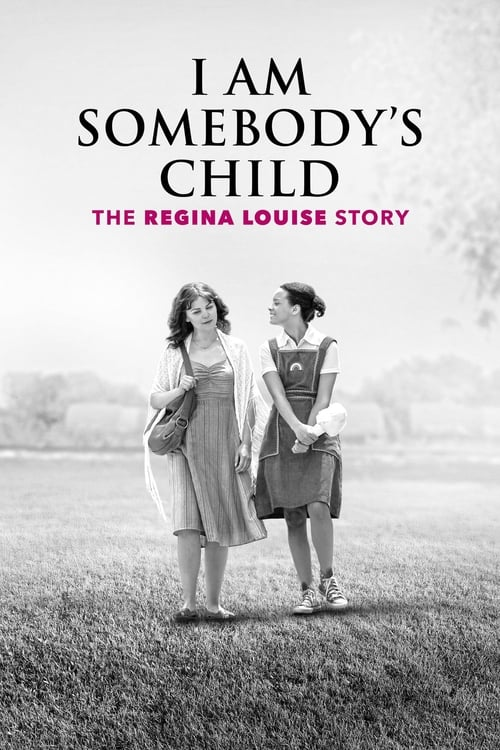I Am Somebody's Child The Regina Louise Story