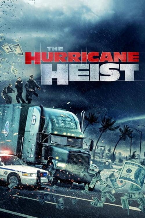 The Hurricane Heist - Action / 2018 / ab 12 Jahre