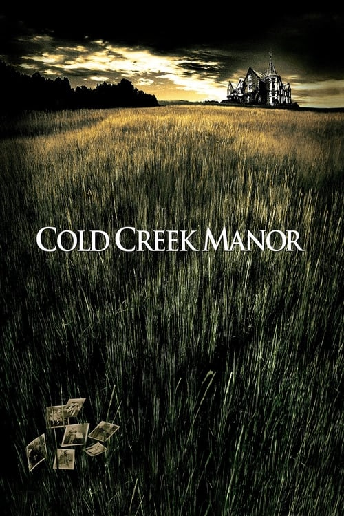 Cold Creek Manor - Poster