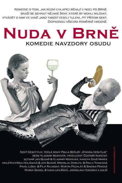 Boredom in Brno (2003) Poster