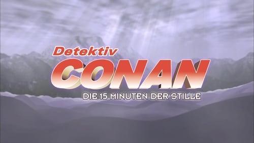 Conan 15: 15 phút tĩnh lặng
