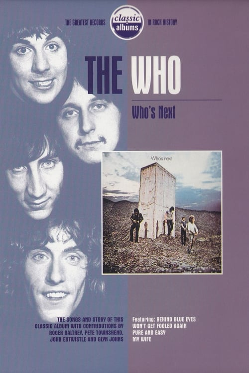 Classic Albums: The Who - Who's Next