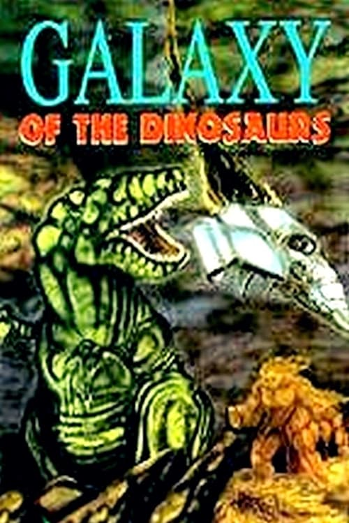 Galaxy of the Dinosaurs Film Plein Écran Doublé Gratuit en Ligne 4K HD