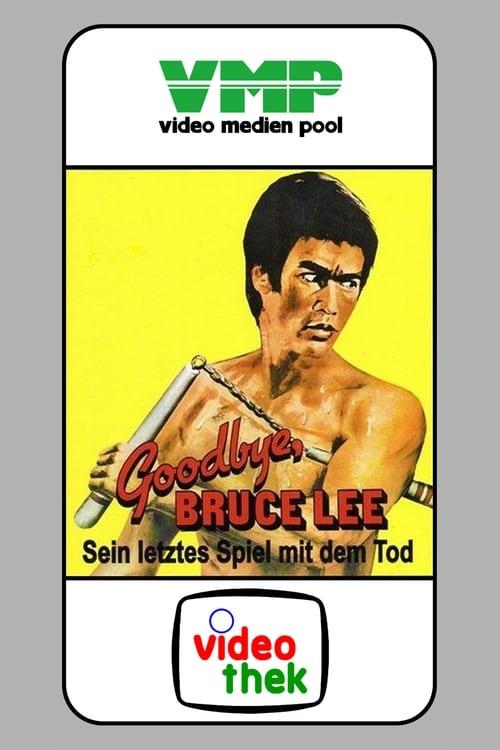 Poster von Goodbye, Bruce Lee