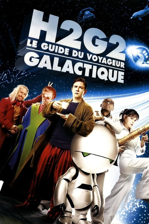 Regarder H2G2 : Le Guide du voyageur galactique (2005) streaming Youtube HD