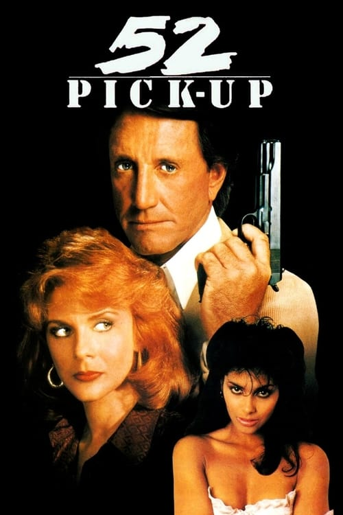 The poster of 52 Pick-Up