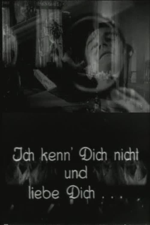 I don't know you and I love you (1934)