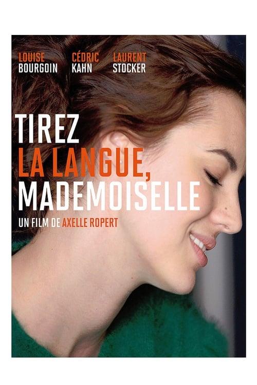 Tirez la langue, mademoiselle (2013)
