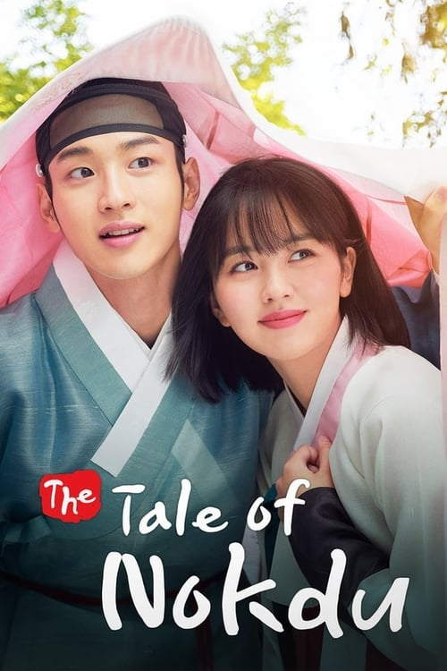 Nonton Drama Korea The Tale of Nokdu (2019)