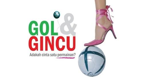 Gol & Gincu The Series