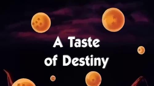A Taste of Destiny