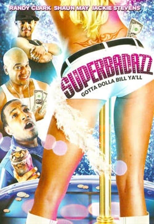 Superbadazz (2008)