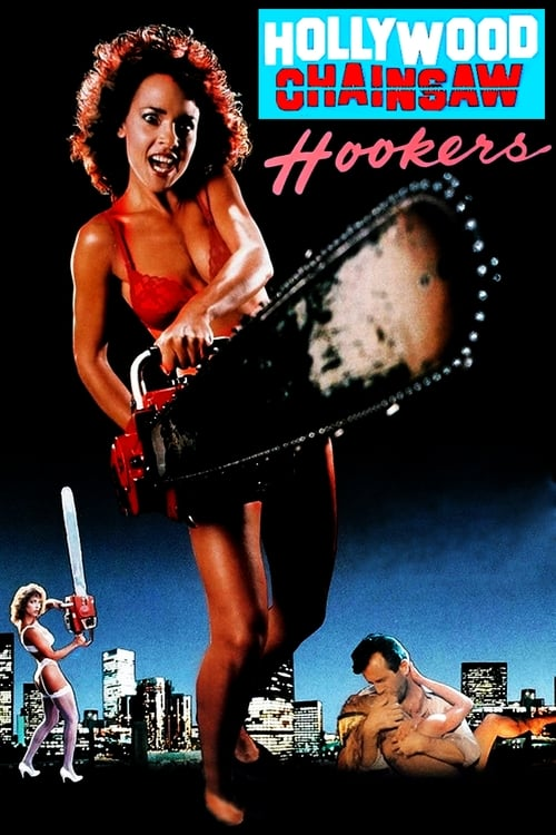 Película Hollywood Chainsaw Hookers Gratis