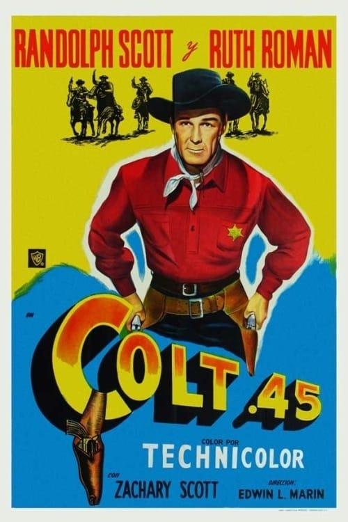 Mira La Película Colt 45 Gratis En Línea