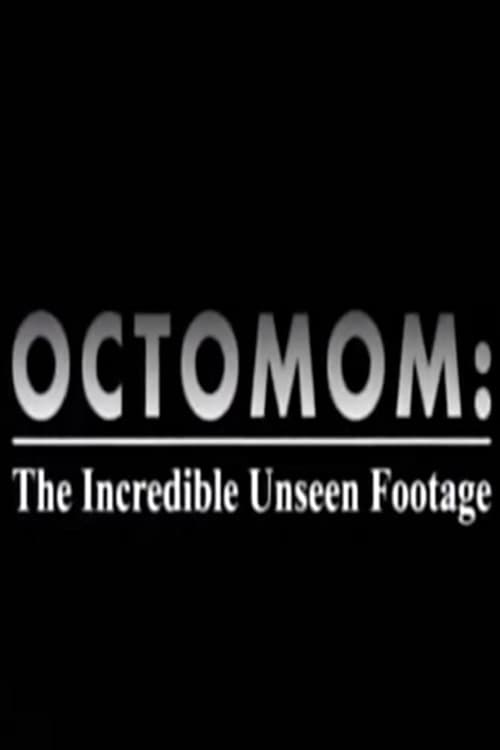 Octomom: The Incredible Unseen Footage poster