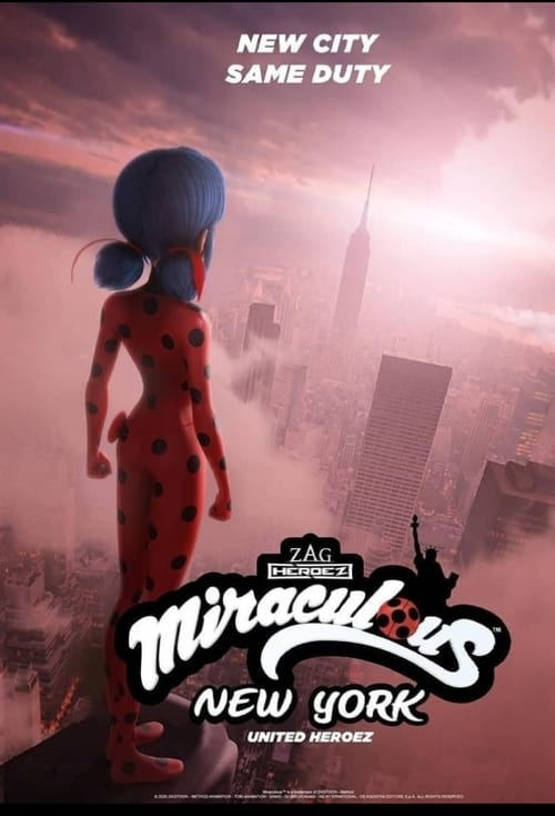 Miraculous World: New York – United HeroeZ Streaming