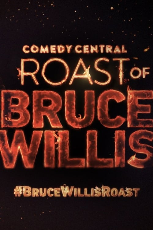 Comedy Central Roast of Bruce Willis Full Movie