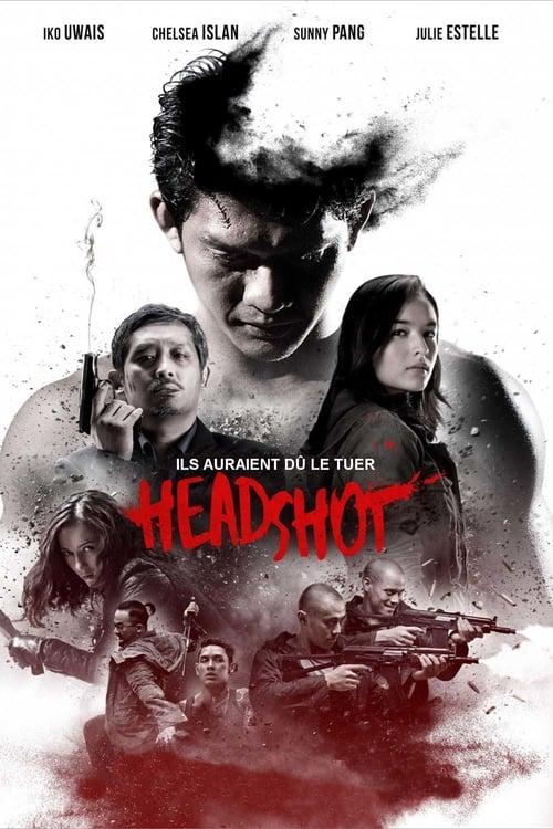 Regarder Headshot (2016) streaming film vf