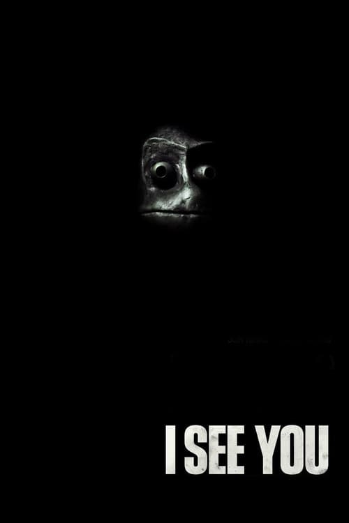 Download I See You (2019) Full Movie