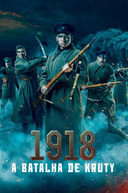 Assistir 1918 – A Batalha de Kruty - HD 720p Dublado Online Grátis HD