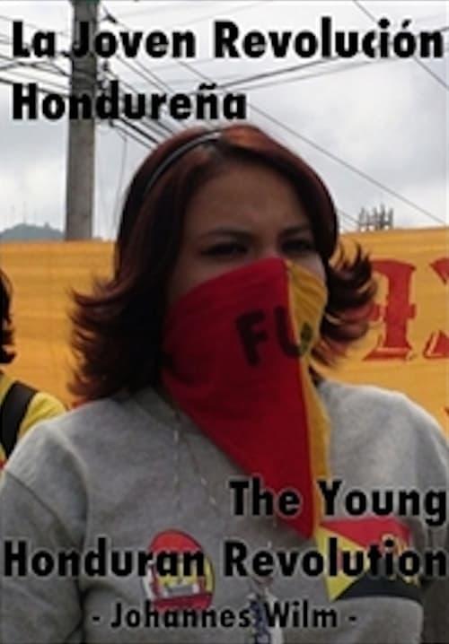 La joven revolución hondureña poster