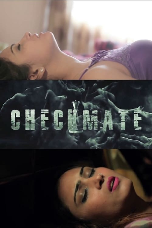 CHECKMATE - Love, Lust & Dhoka (2018)