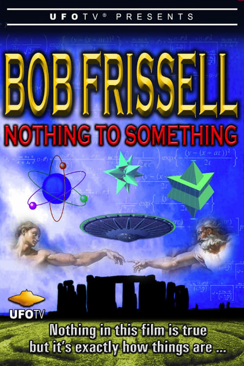 Bob Frissell - Nothing to Something - Poster