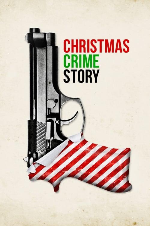 Assistir Filme Christmas Crime Story Em Boa Qualidade Hd 1080p
