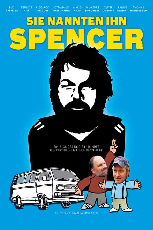 Poster von Sie nannten ihn Spencer