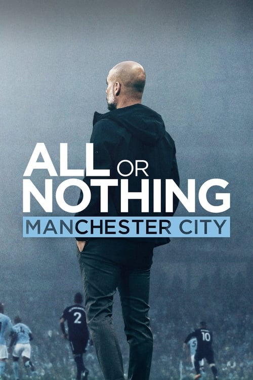 All or Nothing: Manchester City (2018)