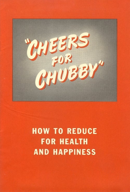 Cheers for Chubby (1951)