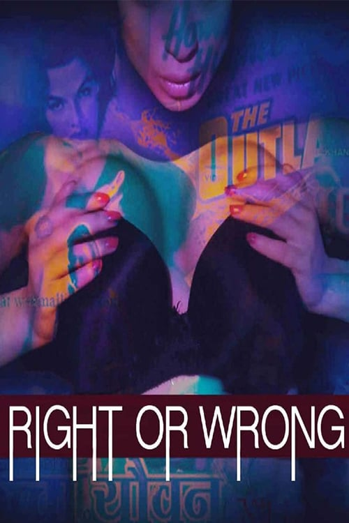 Right Or Wrong 2019