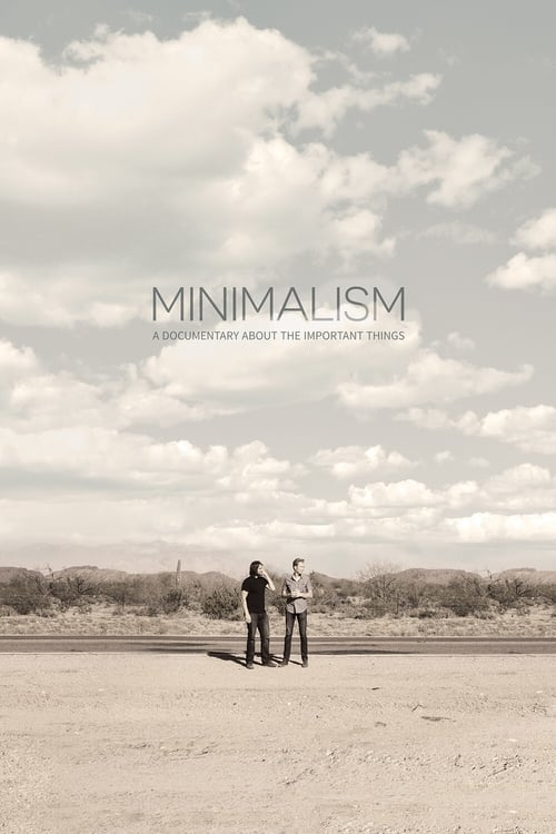 Minimalism: A Documentary About the Important Things ( Minimalism: A Documentary About the Important Things )
