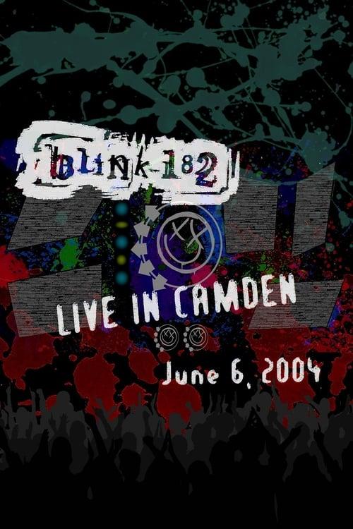 Filme Blink-182: Live In Camden (June 6, 2004) De Boa Qualidade Gratuitamente