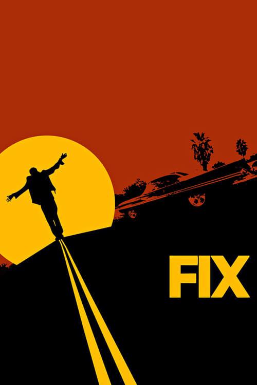 Fix (2009) Poster