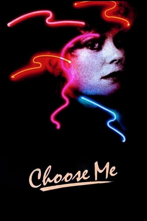 Choose Me (1984) Poster