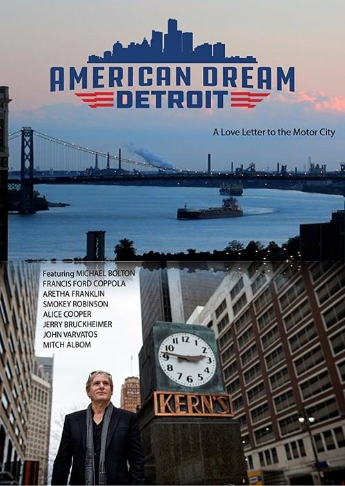 Regarde American Dream: Detroit En Bonne Qualité Hd