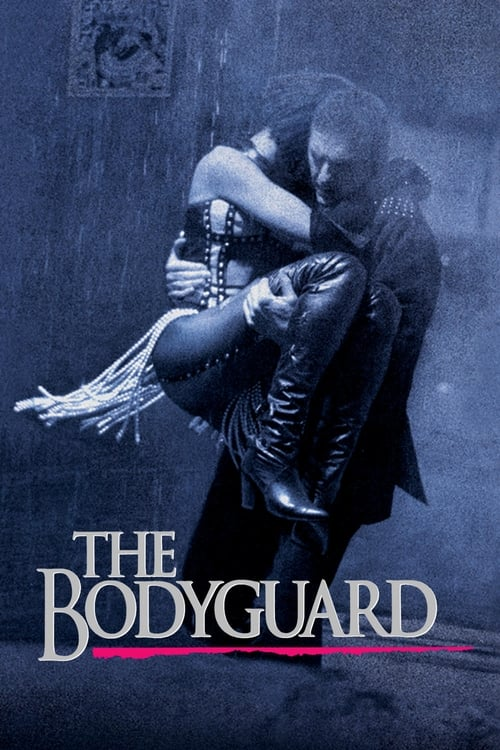 Streaming The Bodyguard (1992) Best Quality Movie