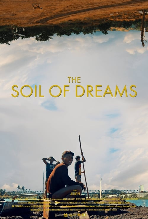 Ver pelicula The Soil of Dreams Online