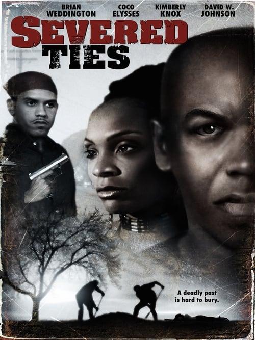 Severed Ties (2005)
